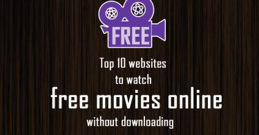 Top 10 websites to watch free movies online without downloading