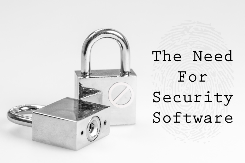 The Need For Security Software